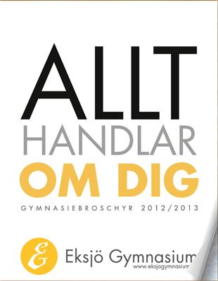 Programkatalog till Eksjö Gymnasium; Allt handlar om Dig